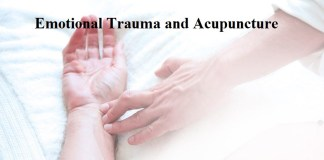 Emotional Trauma and Acupuncture