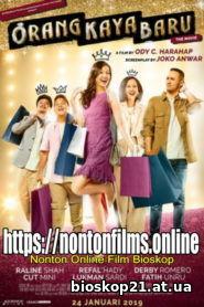 Nonton Film Lk21 Orang Kaya Baru (2019) Full Movie | KASKUS