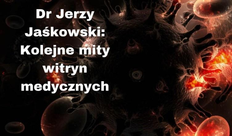 Dr Jerzy Jaśkowski: Kolejne mity witryn medycznych