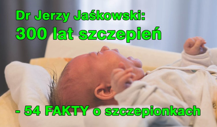 Dr Jerzy Jaśkowski: 300 lat stosowania szczepień - podsumowanie