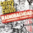 Crisis what Crisis sind auf Tour, mit Radiobaghdad. Die Termine : 09.04.08 Köln ,Sonic Ballroom 11.04.08 Hagen, KuZ Pelmke 12.04.08 Leipzig, Zoro 13.04.08 Berlin, Tommy-Weissenbecker-Haus 14.04.08 Falkensee, Baracke 15.04.08 CZ-Prag […]
