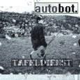 Tafeldienst ist das erste Album von autobot. , dem jungem Mann der das Cover dieser Veröffentlichung ziert. Achtzehn Songs befinden sich auf eben diesem Album, achtzehn Songs gefüllt mir dem […]
