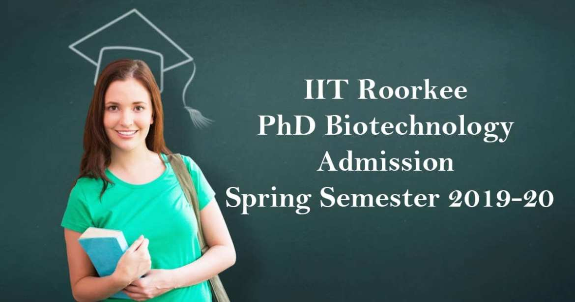 IIT Roorkee PhD Biotechnology Admission