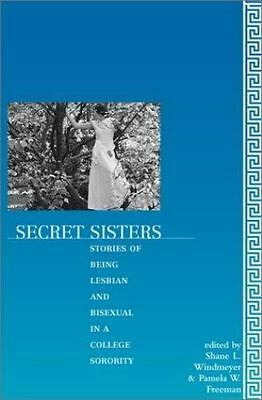 cover of book Secret Sisters: Stories of Being Lesbian and Bisexual in a College Sorority