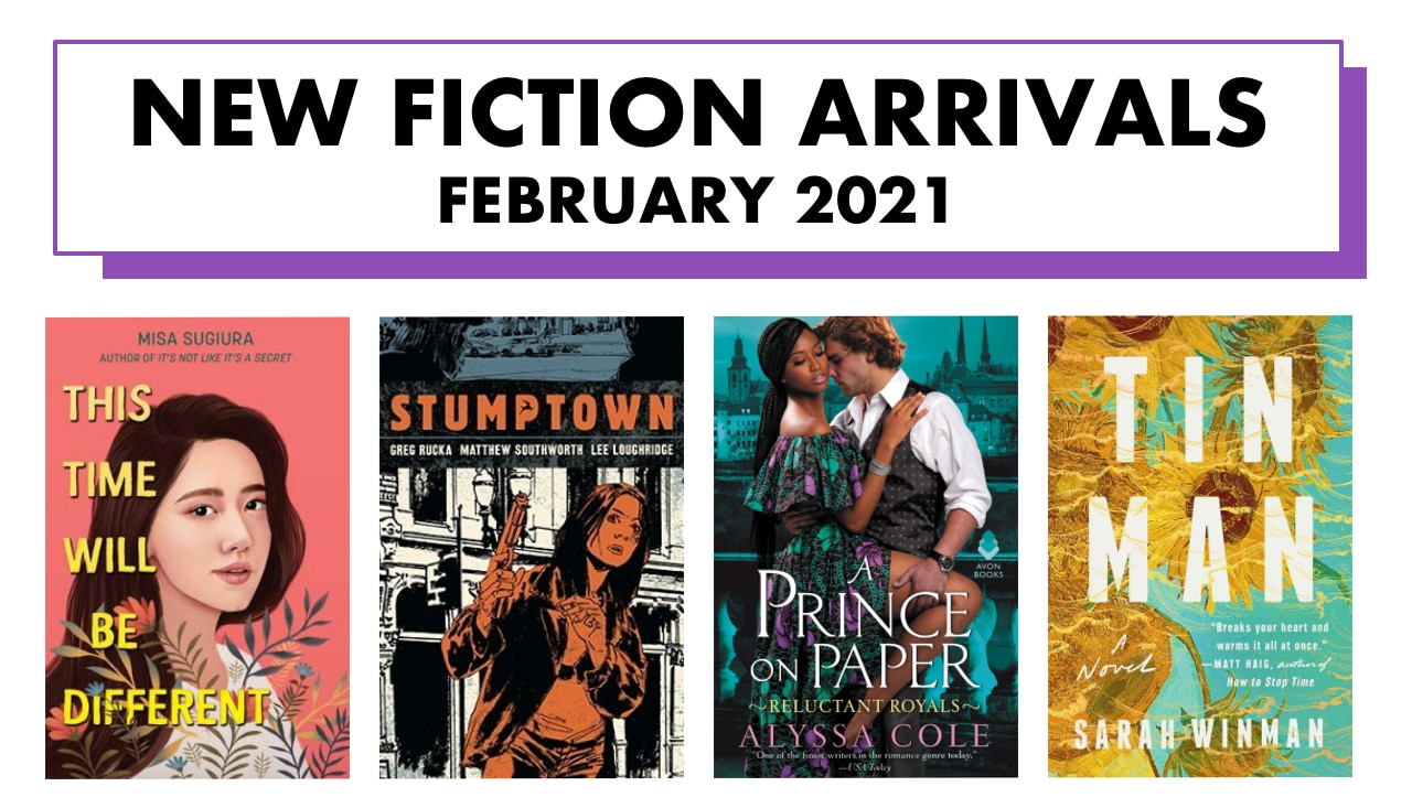 New fiction arrivals — February 2021