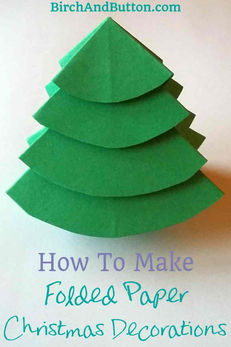 Learn To Make A Folded Paper Christmas Tree And An Origami Star Simple