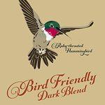 Bird Friendly Dark Blend