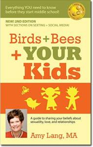 Birds & Bees & Your Kids