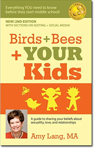 Birds & Bees & Your Kids, Sex Education Book by Amy Lang