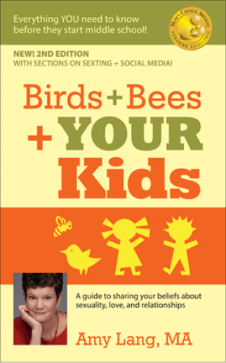 How To Have The Talk - Birds Bees and Your Kids Book by Amy Lang