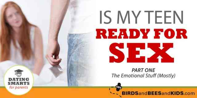 Is My Teen Ready For Sex, A Paraents Guide