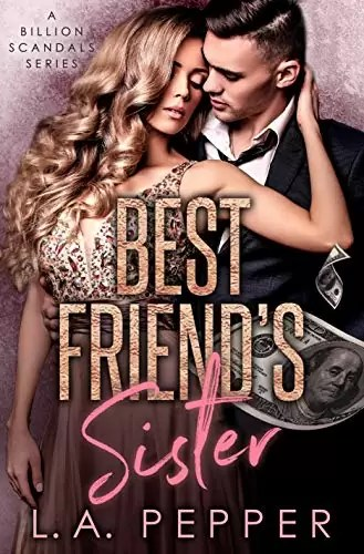 Best Friends Sister by L.A. Pepper