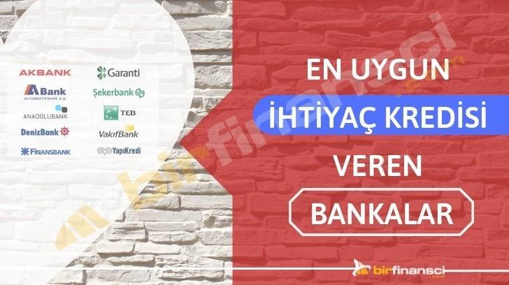en uygun ihtiyaç kredisi veren banka