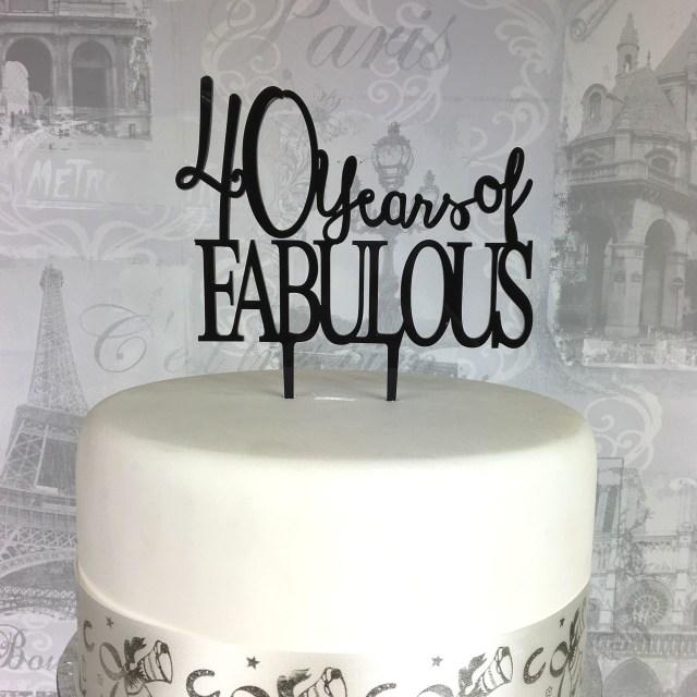 40Th Birthday Cakes 40th Birthday Cake Topper 40 Fabulous Acrylic 18 21 25 30 50 60 70