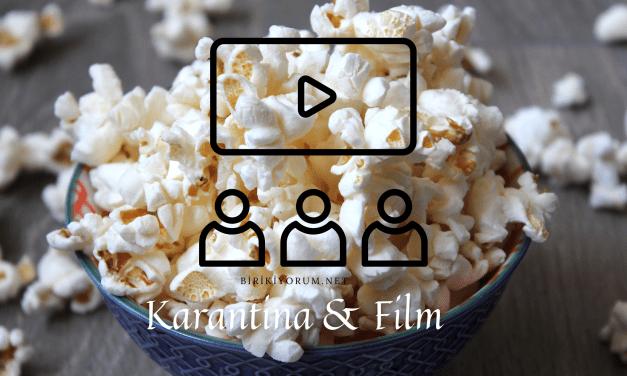 Karantina: Film Önerilerim