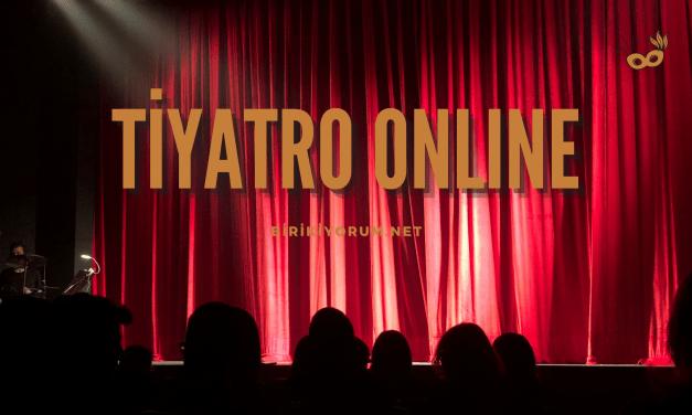 Tiyatro Online …