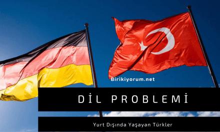 Yurt Dışındaki Türkler ve Dil Problemi