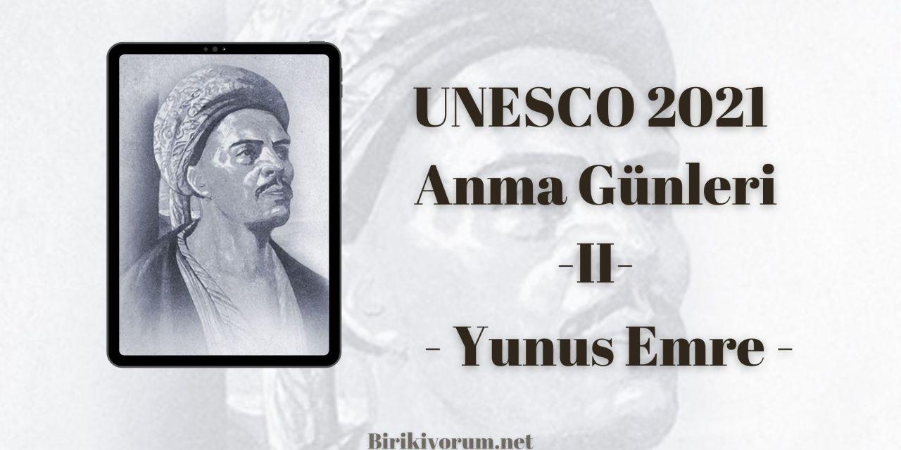 Yunus Emre – UNESCO 2021 – Anma Günleri II