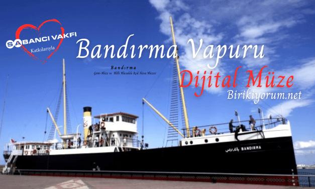 Bandırma Gemi-Müze ve Milli Mücadele Açık Hava Müzesi