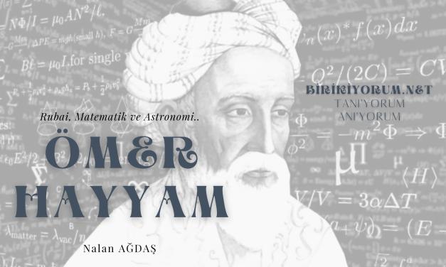 Ömer Hayyam; Rubai, Matematik, Felsefe ve Astronomi..