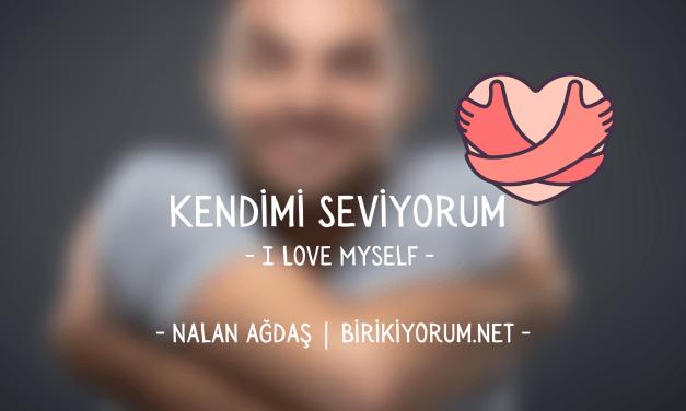 I love myself / Kendimi seviyorum