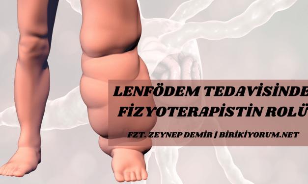 Lenfödem Tedavisinde Fizyoterapistin Rolü