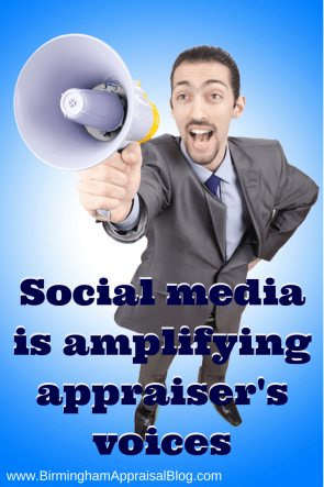 Social media is amplfying appraisers voices