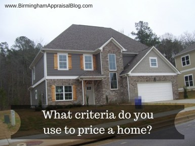 What criteria do you use to price a home