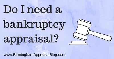 Do I need a bankruptcy appraisal
