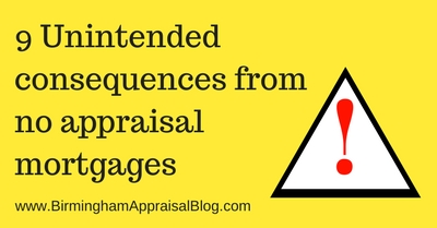 Unintended consequences from no appraisal mortgages