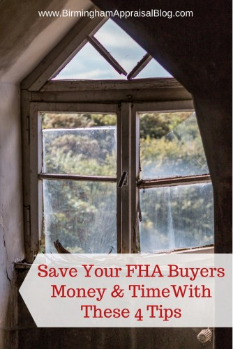 Save Your FHA Buyers Money & Time With These 4 Tips