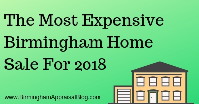 The Most Expensive Birmingham Home Sale For 2018