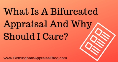 What Is A Bifurcated Appraisal