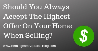 Should You Always Accept The Highest Offer On Your Home