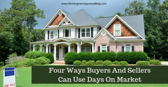 Four Ways Buyers And Sellers Can Use Days On Market