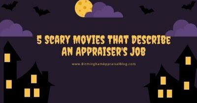 Scary Movies That Describe An Appraiser's Job