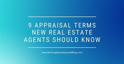 Appraisal Terms New Real Estate Agents Should Know