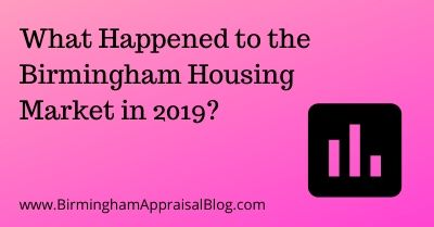 What Happened to the Birmingham Housing Market in 2019