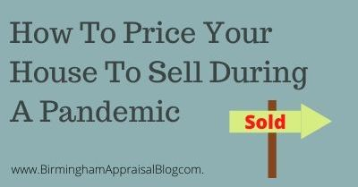 How To Price Your House To Sell During A Pandemic