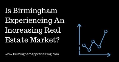 Is Birmingham Experiencing An Increasing Real Estate Market