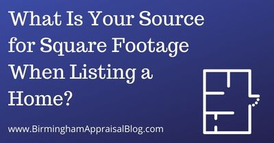 What Is Your Source for Square Footage When Listing a Home