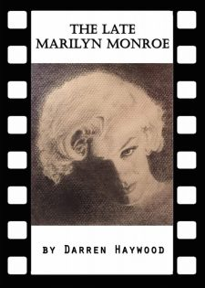 The Late Marilyn Monroe @ The Blue Orange Theatre 30.01-02.02.18