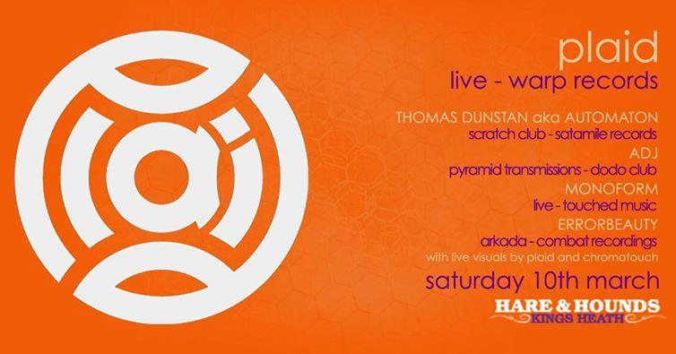 Plaid (live) @ Hare & Hounds 10.03.18
