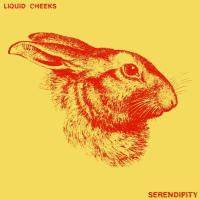 SINGLE: Serendipity – Liquid Cheeks 13.08.18