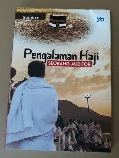 Pengalaman Haji Seorang Auditor