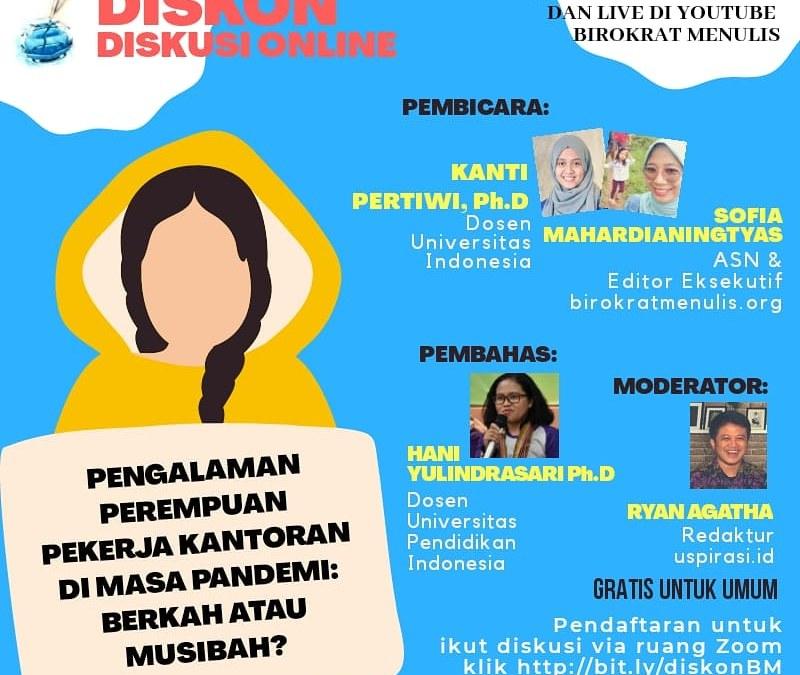 Pengalaman Perempuan Pekerja Kantoran di Masa Pandemi: Berkah atau Musibah?