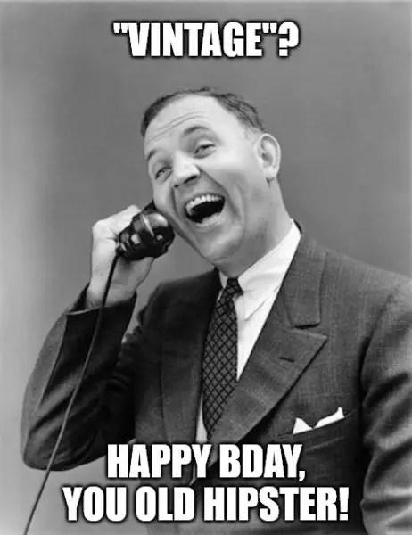 Happy Birthday Old Man Meme : happy, birthday, Happy, Birthday, Wishes