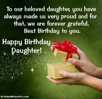 Special Birthday Wishes For Daughter From Mom And Dad