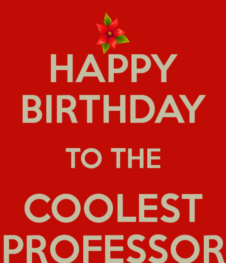 Happy Birthday To Professor