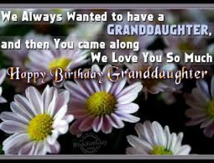 50 Happy Birthday Wishes For Grand Daughter Ever